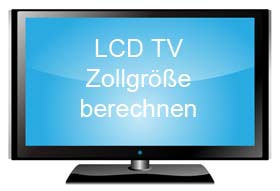 lcd fernseher gr e berechnen zollgr e umrechnen. Black Bedroom Furniture Sets. Home Design Ideas